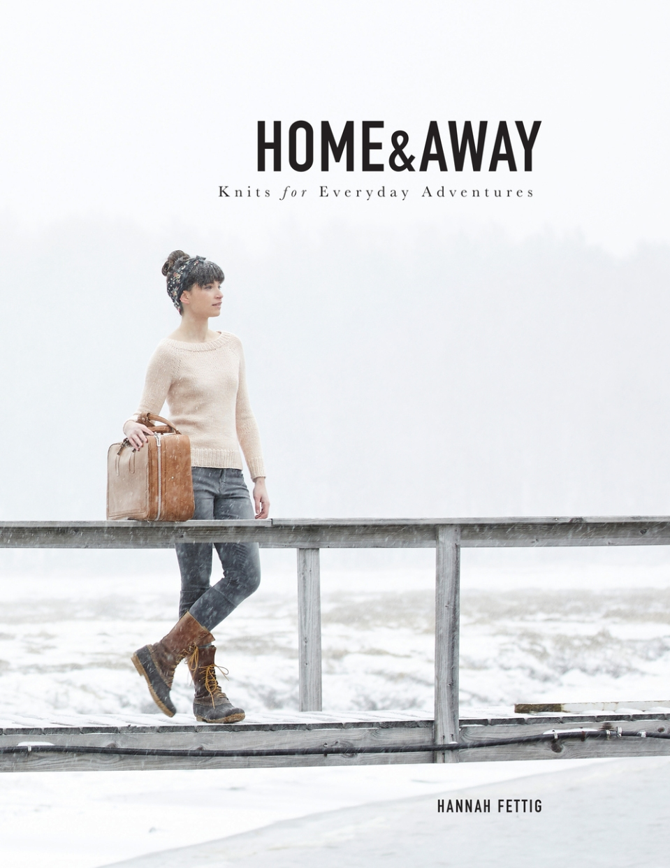 Home+and+Away+by+Hannah+Fettig